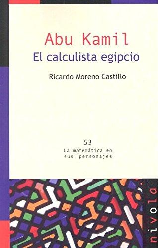 Abu Kamil : el calculista egipcio por Ricardo Moreno Castillo