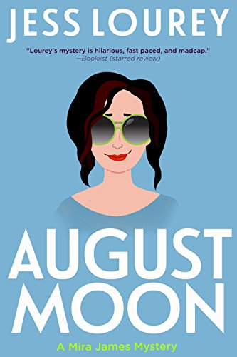 August Moon: Humor and Hijinks (A Mira James Mystery Book 4) (English Edition)