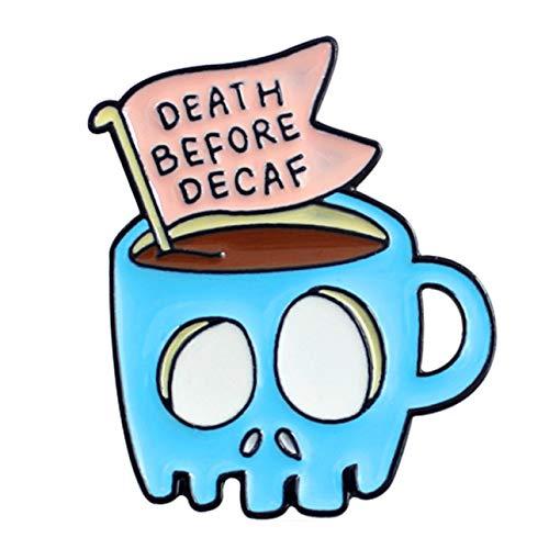Guoxii Ungewöhnlicher Schädel -Kaffee -Cup Banner Broch Blue Skeleton Cup Tod vor Dekaf -Emaille Pin Denim T -Shirt Personality Badge Freunde Geschenke(None Blue) -