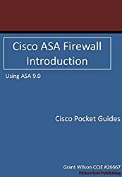 Cisco ASA Firewall - Introduction - Version 9.0 (Cisco Pocket Guides Book 2) (English Edition)