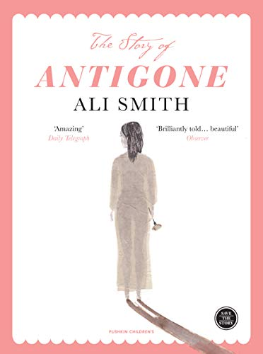 The Story of Antigone (Save the Story, Band 1)