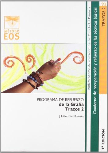 Programa de refuerzo de la grafía. Trazos 2