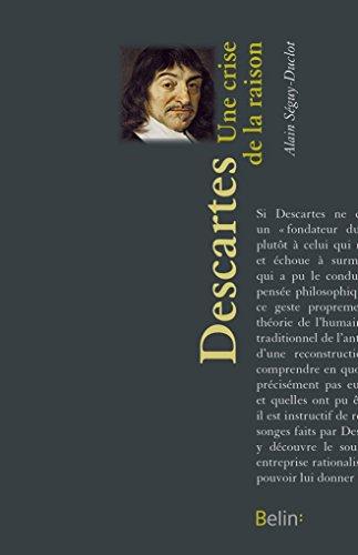 Descartes - Une crise de la raison