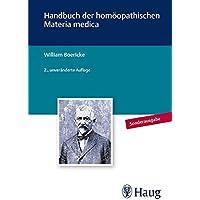 Handbuch der homöopathischen Materia Medica: Quellenorientierte