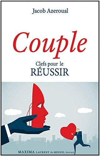 Couple - Clefs pour le réussir par Jacob Azeroual