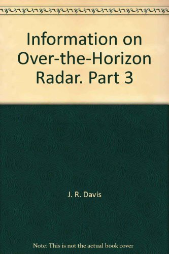 Information on Over-the-Horizon Radar. Part 3