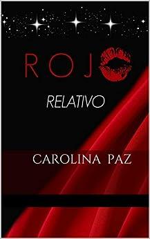 rojo-relativo-spanish-edition