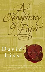 A Conspiracy Of Paper by David Liss (2000-10-05)