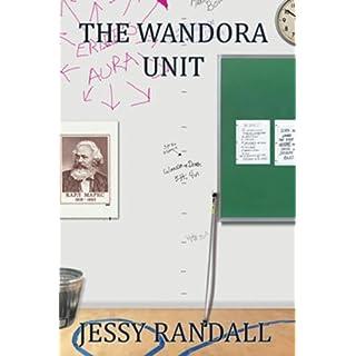 The Wandora Unit by Jessy Randall (2009-10-05)