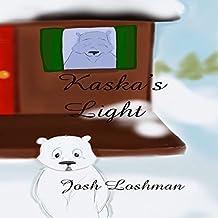 Kaska's Light (English Edition)
