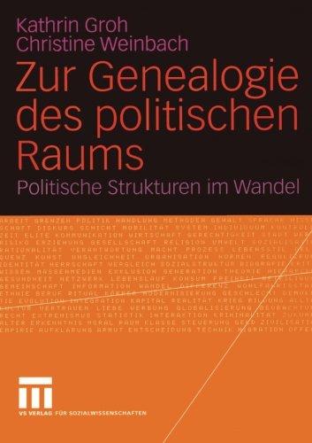 zur-genealogie-des-politischen-raums-politische-strukturen-im-wandel