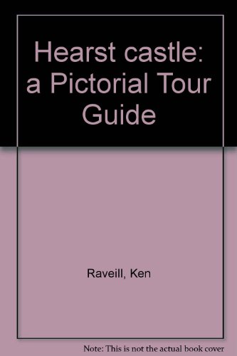 hearst-castle-a-pictorial-tour-guide
