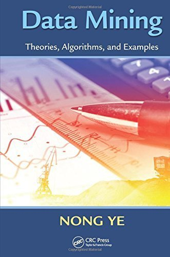 Data Mining: Theories, Algorithms, and Examples (Human Factors and Ergonomics) by Nong Ye (2013-07-26)