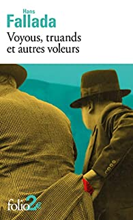 Voyous, truands et autres voleurs par Hans Fallada