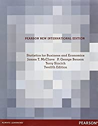 Statistics for Business and Economics Pearson New International Edition by James T. McClave (2013-08-02)