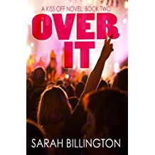 Over It (The Kiss Off #2)