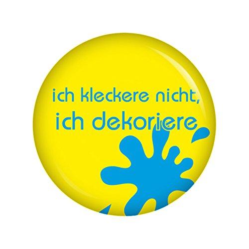 Kiwikatze® Baby - Ich kleckere nicht ich dekoriere Button Ansteckbutton 37mm für Wickeltasche oder Kinderwagen
