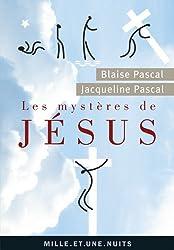 Les Mystères de Jésus. Recueil pascalien : Recueil pascalien (La Petite Collection)