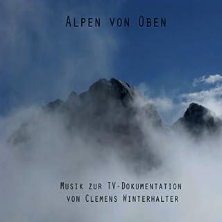 Musik aus 'die Alpen von oben' (Soundtrack)