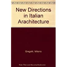 New Directions in Italian Arachitecture