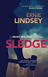 Sledge (A Mary Walker Mystery)