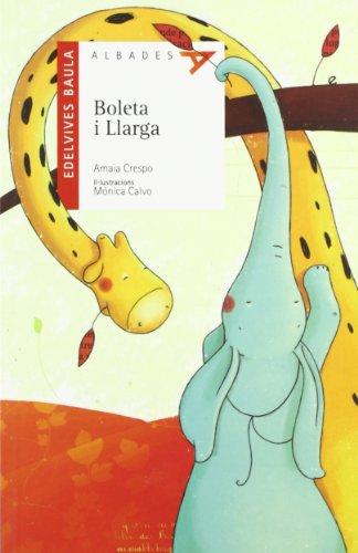 Portada del libro Boleta i llarga (Albades (Serie Roja))