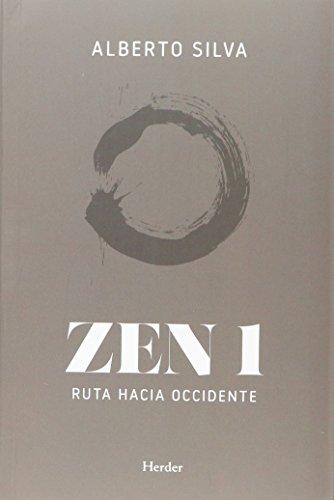 Zen 1: Ruta hacia Occidente por Alberto Silva