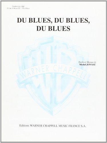 Du Blues, du Blues, du Blues Piano Chant Accords
