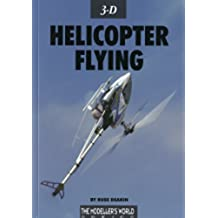 3D Helicopter Flying (The Modelers World Series) (English Edition)