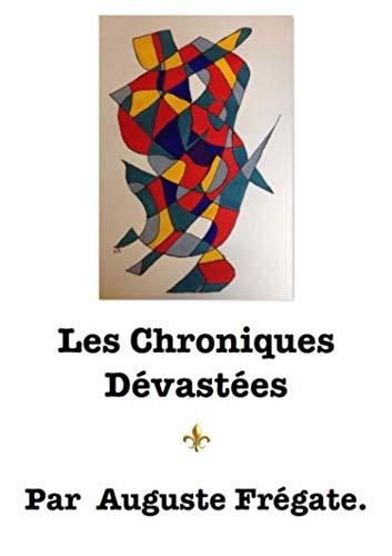 Les Chroniques Dévastées por Auguste Frégate epub