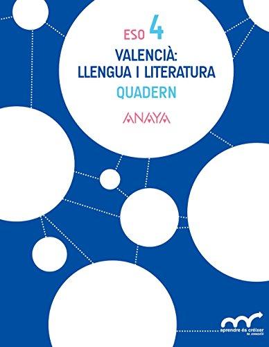 Valencià: llengua i literatura 4. Quadern. (Aprendre és créixer en connexió) - 9788469812044