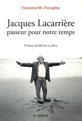 Jacques Lacarrière, passeur pour notre temps