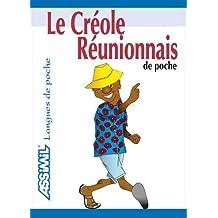 Le Créole Réunionnais de Poche ; Guide de conversation
