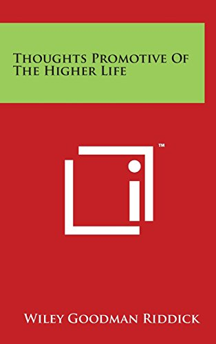 Thoughts Promotive of the Higher Life