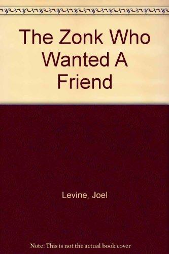 Preisvergleich Produktbild The Zonk Who Wanted A Friend