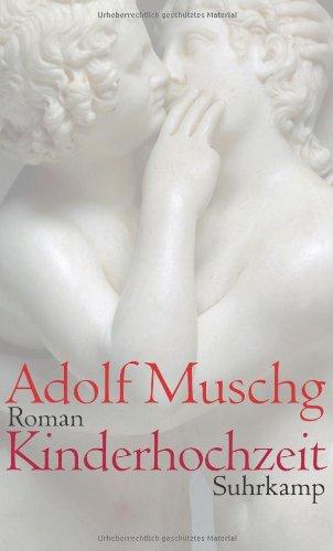Buchseite und Rezensionen zu 'Kinderhochzeit: Roman' von Adolf Muschg