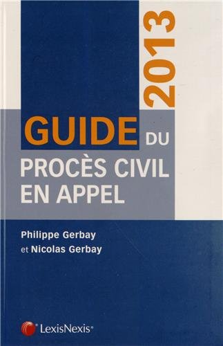 Guide du procès civil en appel 2013