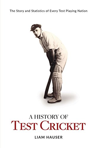 A History of Test Cricket por Liam Hauser