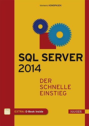 SQL Server 2014: Der schnelle Einstieg