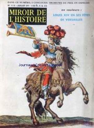 MIROIR DE L'HISTOIRE [No 115] du 01/07/1959 - LES POCHES DE L'ATLANTIQUE - LES AMOURS D'ALICE OZY - LE DESTIN DE RAYMOND MAUFRAIS - SOUVENIRS DE SAINTE-PELAGIE - LES LEGENDES DE MANNEKEN-PIS - LOUIS XIV DANS SES JARDINS DE VERSAILLES - NECKER - LOUIS BLERIOT - TRAVERSE DE LA MANCHE - LE CURE D'ARS - BONAPARTE VU PAR LA DUCHESSE D'ABRANTES.