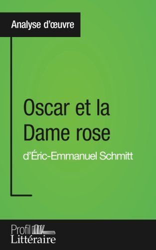 Oscar Et La Dame Rose [Pdf/ePub] eBook