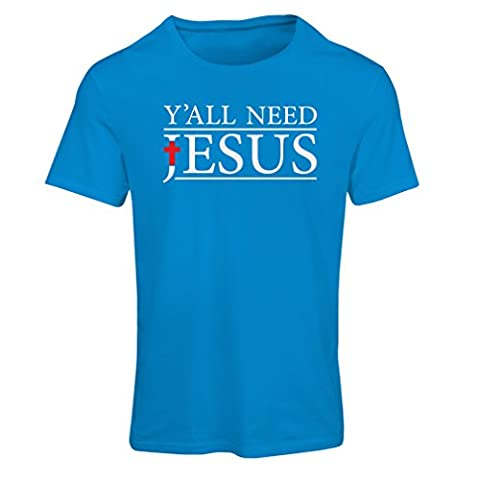 T shirts for women Y'all need Jesus - Novelty Religious