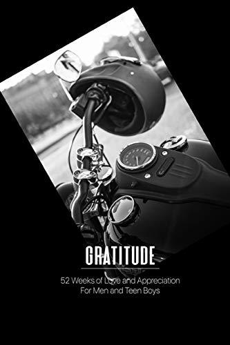 Gratitude: 52 Weeks of Love and Appreciation for Men and Teen Boys: Motorcycle Lover Gratitude Journal,  Eagle Interior Illustration (Simple Gratitude Journal, Band 37) Harley Davidson Biker-girl