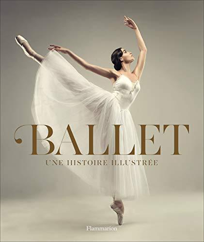 Ballet : Une histoire illustrée par Collectif