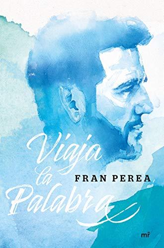 Viaja la palabra (Narrativa) por Fran Perea
