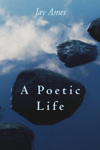 A Poetic Life