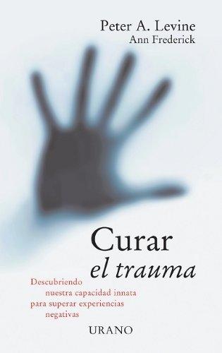 Descargar Libro Curar el trauma (Crecimiento personal) de Peter Levine