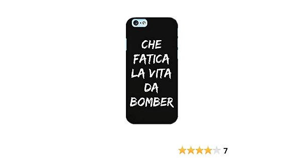 Urban Kaos Cover iPhone Che Fatica LA Vita da Bomber (iPhone 6 6S Morbida)