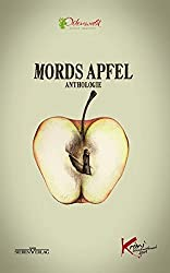 Mords Apfel: Anthologie