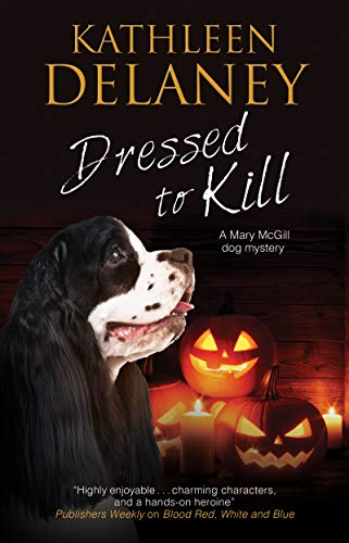 Dressed to Kill (A Mary McGill Canine Mystery Book 19) (English Edition)